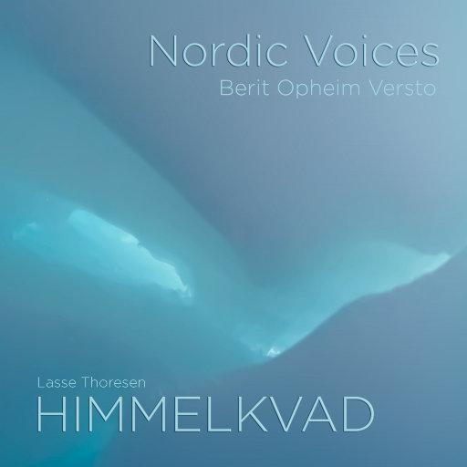 HIMMELKVAD - Lasse Thoresen [5.1CH/DSD],Nordic Voices