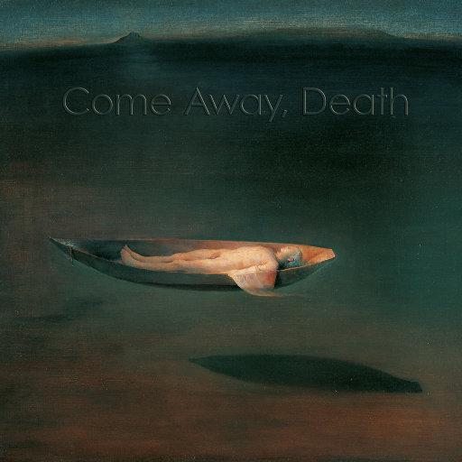 Come Away, Death (352.8kHz DXD),Marianne Beate Kielland & Sergej Osadchuk