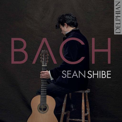 巴赫: 鲁特琴作品集 (吉他改编版本),Sean Shibe