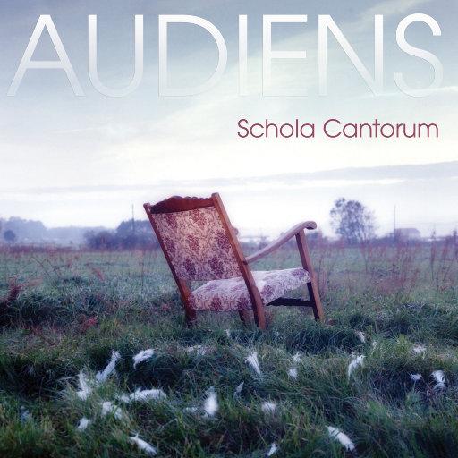 AUDIENS (5.1CH/DSD),Schola Cantorum & Nordic Voices