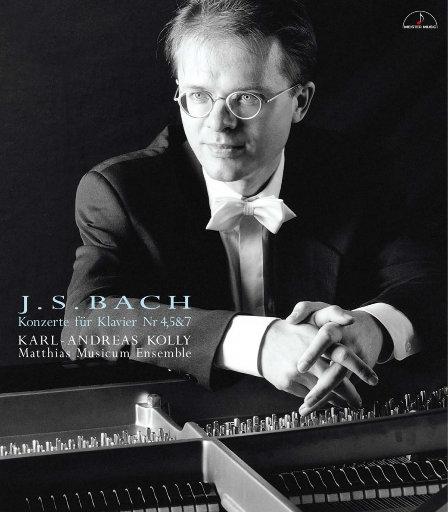 巴赫: 第四, 第五 & 第七钢琴协奏曲,Karl-Andreas Kolly