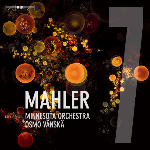 """马勒: E小调第七交响曲""""夜之歌"""" (万斯卡 & 明尼苏达交响乐团),Osmo Vänskä,Minnesota Orchestra"""