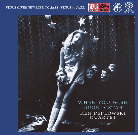 When You Wish Upon A Star (单簧管四重奏) [2.8MHz DSD],Ken Peplowski Quartet