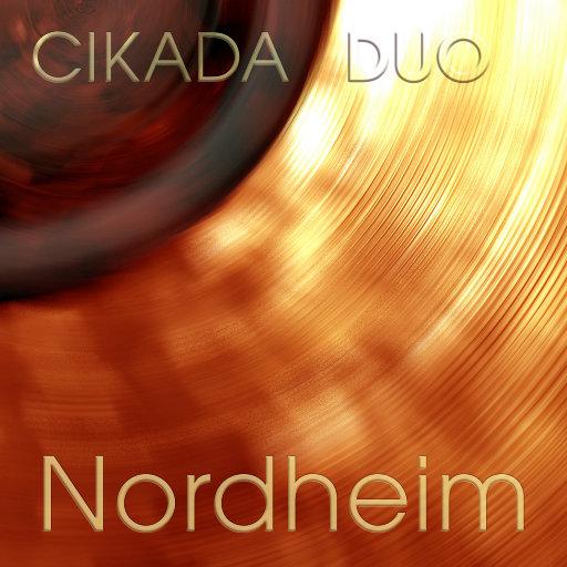 Nordheim,Cikada Duo