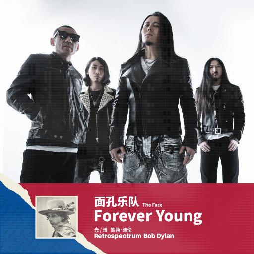 Forever Young 永远年轻,面孔乐队
