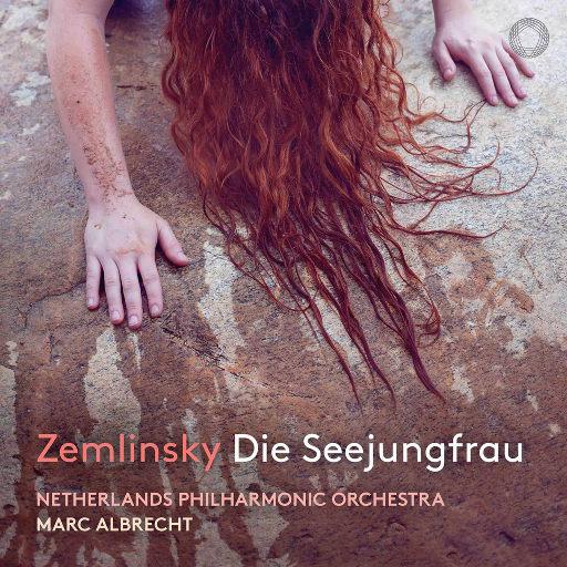 泽姆林斯基: 《海的女儿》 (根据安徒生童话改编) [现场版],Netherlands Philharmonic Orchestra,Marc Albrecht