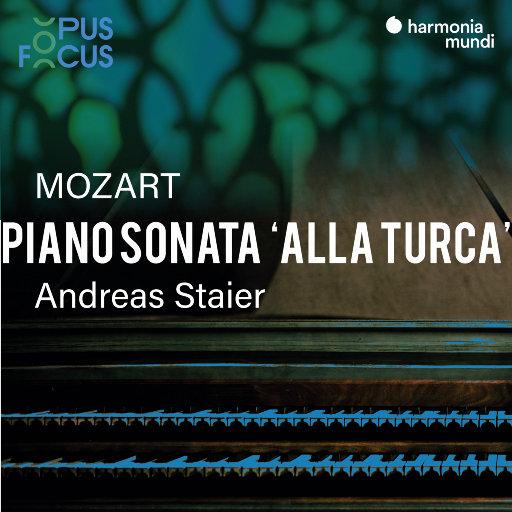 "莫扎特: 钢琴奏鸣曲, K.331  ""土耳其进行曲"",Andreas Staier"
