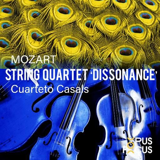 """莫扎特: 弦乐四重奏, K. 465 """"不协和"""",Cuarteto Casals"""