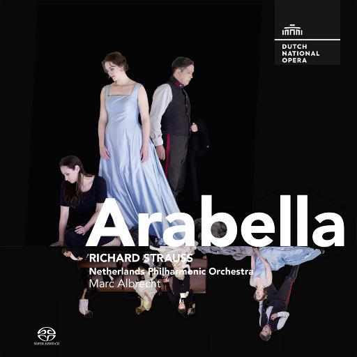 理查德·施特劳斯: 歌剧 《阿拉贝拉》 [2.8MHz DSD],Lisa della Casa (Arabella), Anneliese Rothenberger (Zdenka), Dietrich Fischer-Dieskau (Mandryka), Kurt Ruesche (Matteo), Otto Edelmann (Waldner), Ira Malaniuk (Adelaide), Eta Köhre (Fiakermilli), Helmut Melchert (Elemer), Georg Stern (Dominik), Lisa della Casa (soprano)