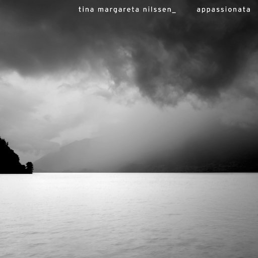 Appassionata (11.2MHz DSD),Tina Margareta Nilssen