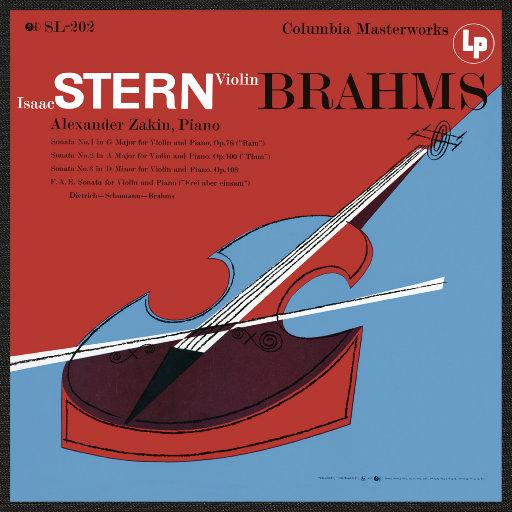 勃拉姆斯: 小提琴奏鸣曲 1, 2 & 3 - 迪特里赫 & 舒曼 & 勃拉姆斯: F.A.E. 奏鸣曲 (艾萨克•斯特恩),Isaac Stern