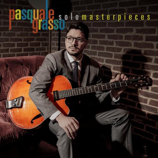 独奏杰作 (Solo Masterpieces),Pasquale Grasso