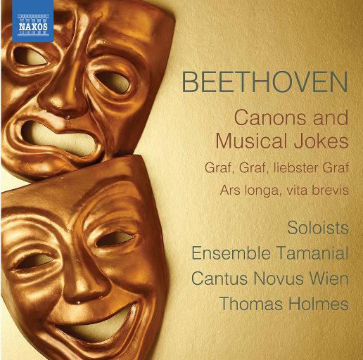 贝多芬: 卡农 & 音乐的玩笑,Cantus Novus Wien