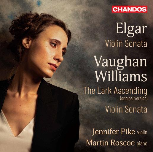 埃尔加 & 沃恩·威廉斯: 小提琴和钢琴作品,Jennifer Pike,Martin Roscoe