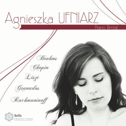 乌夫尼亚兹: 钢琴独奏会 (Agnieszka Ufniarz: Piano Recital),Agnieszka Ufniarz