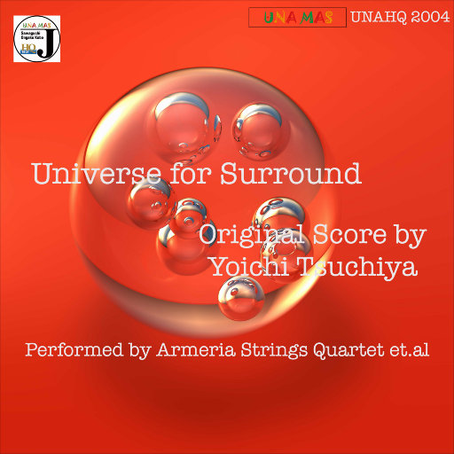 环绕宇宙 (Universe for Surround) [5.1CH],Armeria Strings Quartet et al