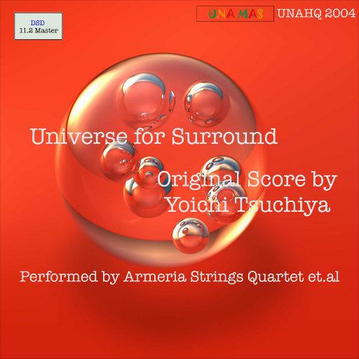 环绕宇宙 (Universe for Surround) (11.2MHz DSD),Armeria Strings Quartet et al