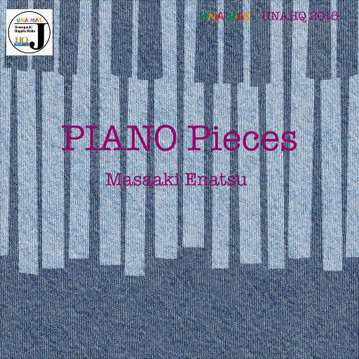 钢琴小品 (Piano Pieces) [11.2MHz DSD],Masaaki Enatsu