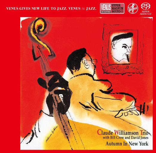 纽约的秋天 [2.8MHz DSD],Claude Williamson Trio