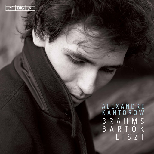 勃拉姆斯, 巴托克 & 李斯特: 钢琴作品集,Alexandre Kantorow
