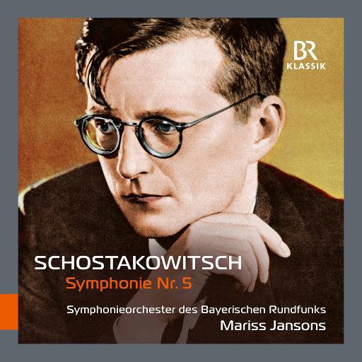 肖斯塔科维奇: d小调第五交响曲,Op. 47 (现场版),Bavarian Radio Symphony Orchestra,Mariss Jansons
