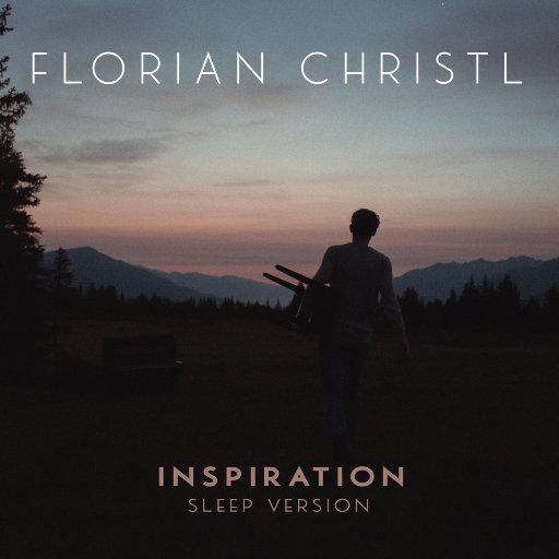 灵感 (Inspiration) –睡眠版,Florian Christl