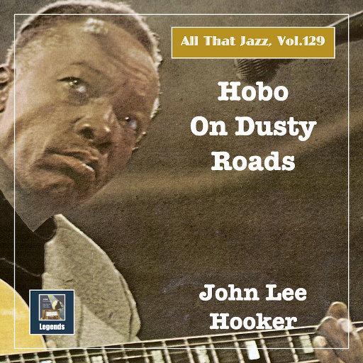 All that Jazz, Vol. 129: 尘土飞扬的流浪汉,Leroy Carr,John Lee Hooker