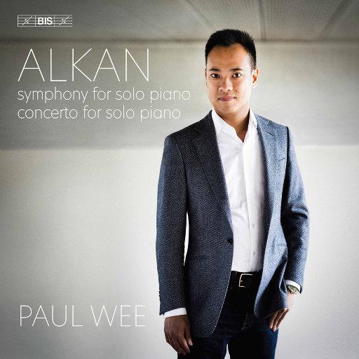 阿尔康: 钢琴独奏交响曲 & 钢琴独奏协奏曲,Paul Wee