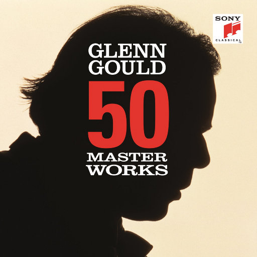 格伦·古尔德: 五十首名作集 (50 Masterworks - Glenn Gould),Glenn Gould