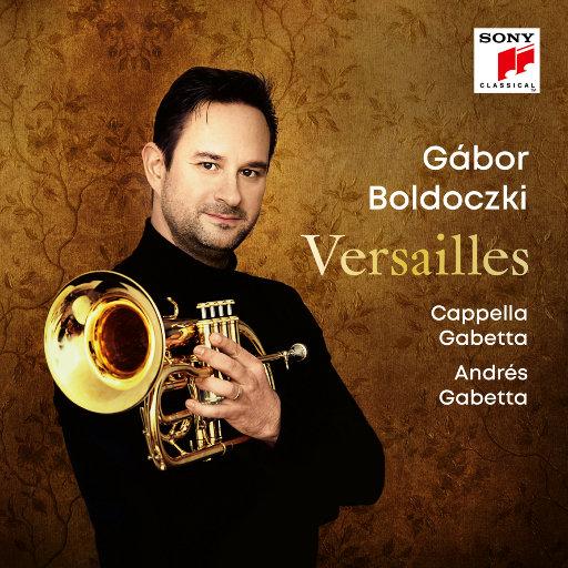 凡尔赛 (Versailles),Gábor Boldoczki,Cappella Gabetta