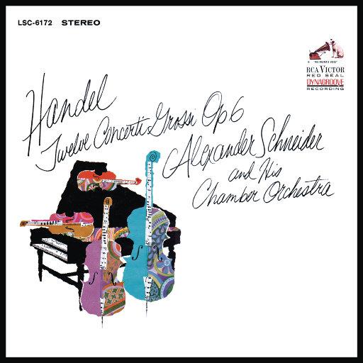 [套盒] 亨德尔: 十二首大协奏曲, Op. 6, HWV 319-330 [3 Discs],Alexander Schneider