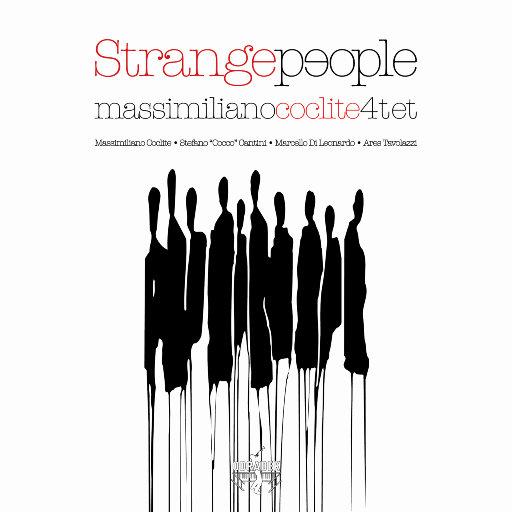 马西米利亚诺•科克莱特四重奏 - 奇怪的人,Massimiliano Coclite 4tet