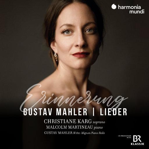 马勒: 歌曲集,Gustav Mahler,Christiane Karg,Malcolm Martineau