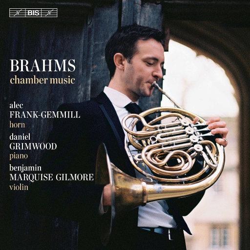 勃拉姆斯: 室内乐作品,Alec Frank-Gemmill,Daniel Grimwood,Benjamin Marquise Gilmore