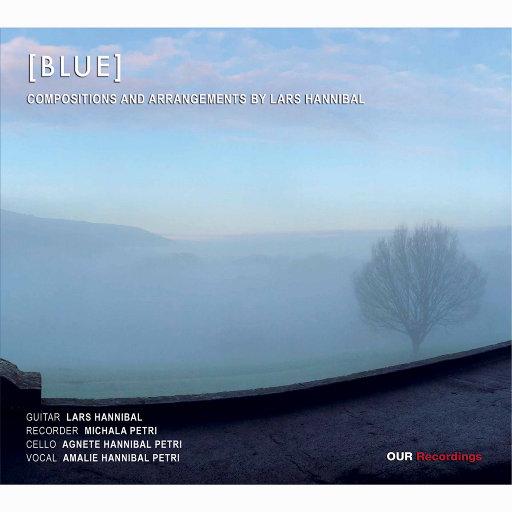蓝 (Blue),Michala Petri,Lars Hannibal,Agnete Hannibal Petri,Amalie Hannibal Petri