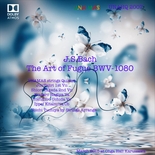赋格的艺术 (5.1ch Dolby Atmos),UNAMAS FUGUE QUINTET