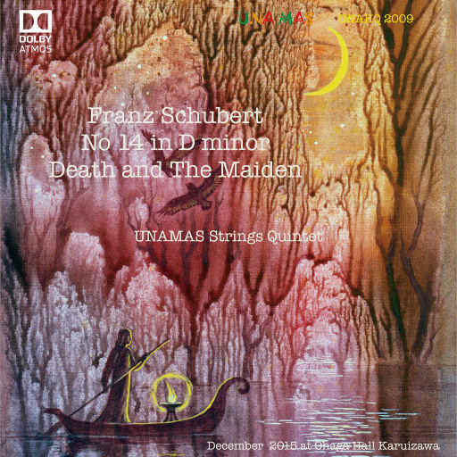 舒伯特:死神与少女 (5.1ch Dolby Atmos),Unamas Strings Quintet