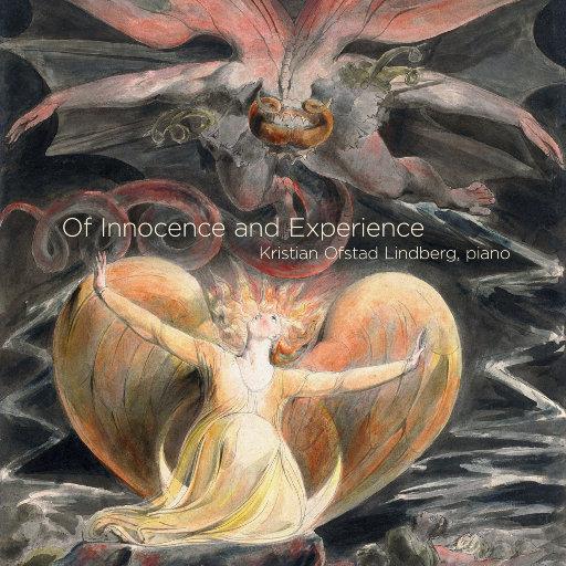 天真与经验 (著名钢琴作品集) (11.2MHz DSD),Kristian Ofstad Lindberg