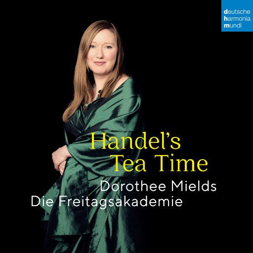 亨德尔的下午茶时光 (Handel's Tea Time),Dorothee Mields,Die Freitagsakademie