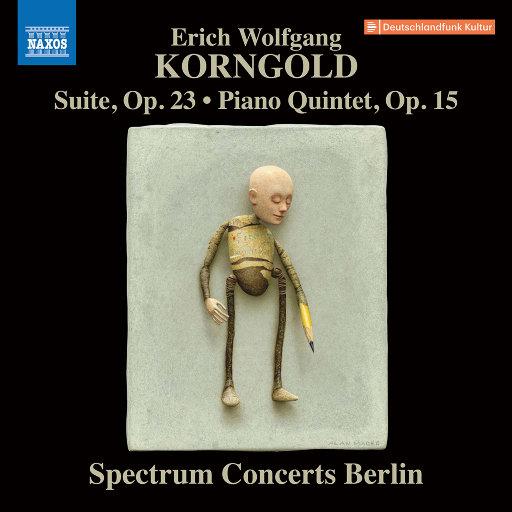 科恩戈尔德: 组曲与钢琴五重奏,Spectrum Concerts Berlin,Boris Brovtsyn,Clara-Jumi Kang,Torleif Thedéen,Gareth Lubbe,Eldar Nebolsin