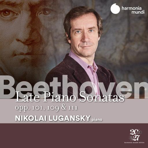 贝多芬: 晚期钢琴奏鸣曲, Opp. 101,109 & 111,Nikolai Lugansky