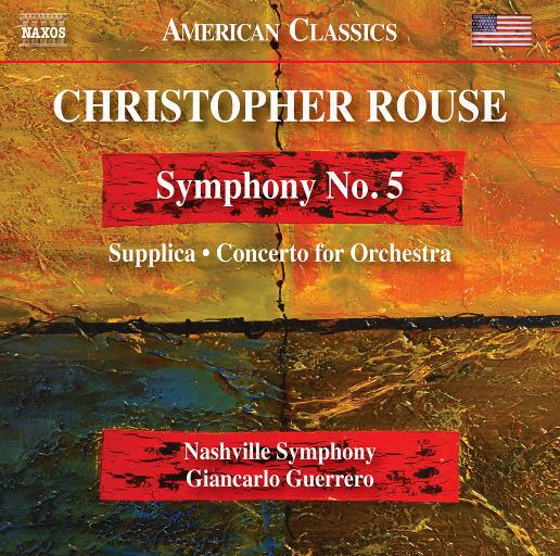 劳斯: 第五交响曲 & 为管弦乐队而作的祈祷协奏曲,Nashville Symphony,Giancarlo Guerrero