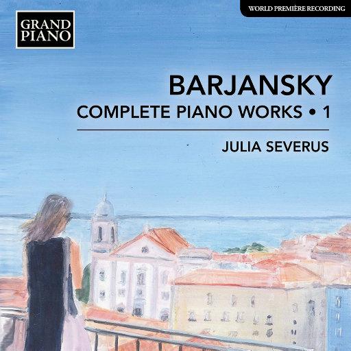 巴扬斯基: 钢琴作品全集, Vol. 1,Julia Severus