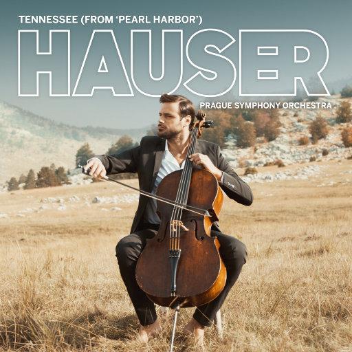电影《珍珠港》插曲: 田纳西 (Tennessee),Hauser