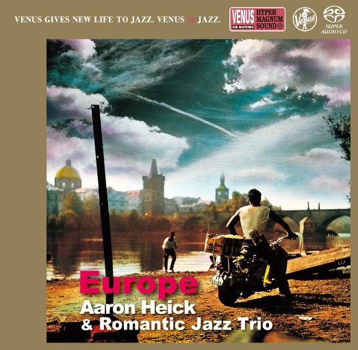 Europe,Aaron Heick,Romantic Jazz Trio