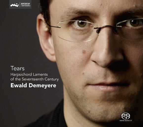眼泪 17世纪羽管键琴的哀歌 (Tears Harpsichord Laments of the 17th Century) (5.1CH),Ewald Demeyere