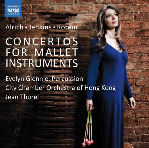 阿尔里奇, 詹金斯 & 罗兰: 为木槌类打击乐器而作的协奏曲 (伊芙琳·格兰妮),Evelyn Glennie,City Chamber Orchestra of Hong Kong,Jean Thorel