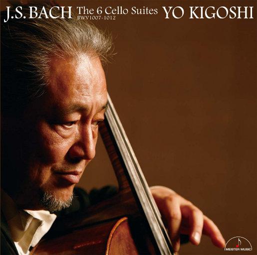 巴赫: 六首无伴奏大提琴组曲 (11.2MHz DSD),木越洋