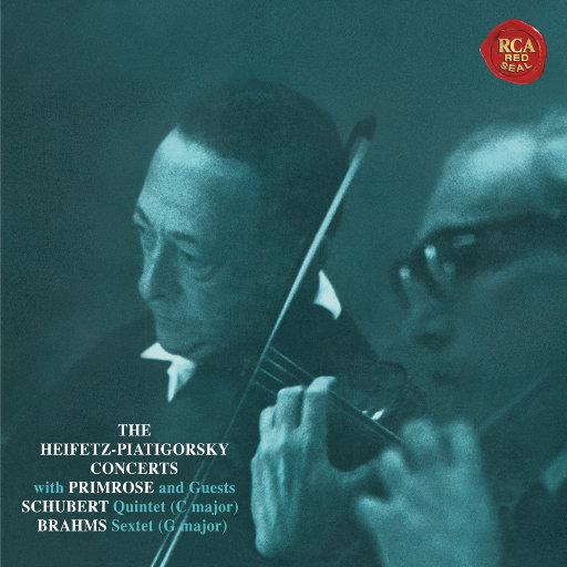舒伯特: C大调五重奏 / 勃拉姆斯: G大调六重奏 (海菲兹重新灌录版),Jascha Heifetz