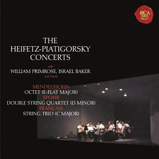 门德尔松: 降E大调八重奏 / 施波尔: d小调双四重奏 / 弗朗西斯: C大调三重奏 (海菲兹重新灌录版),Jascha Heifetz